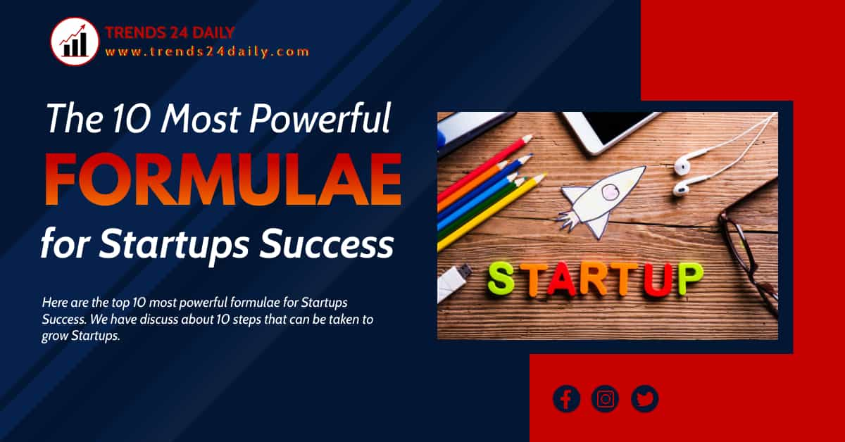 The 10 most powerful formulae for startups success